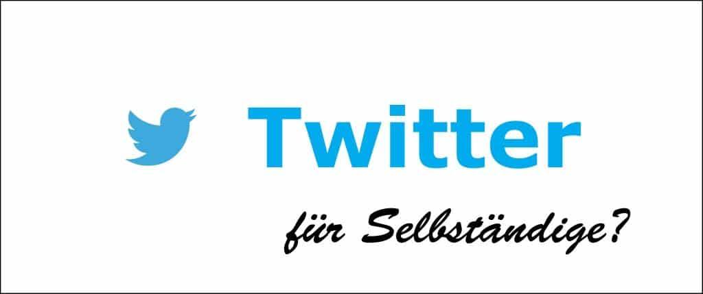 Twitter für Selbständige?
