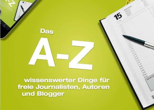 A-Z für Journalisten, Autoren, Blogger