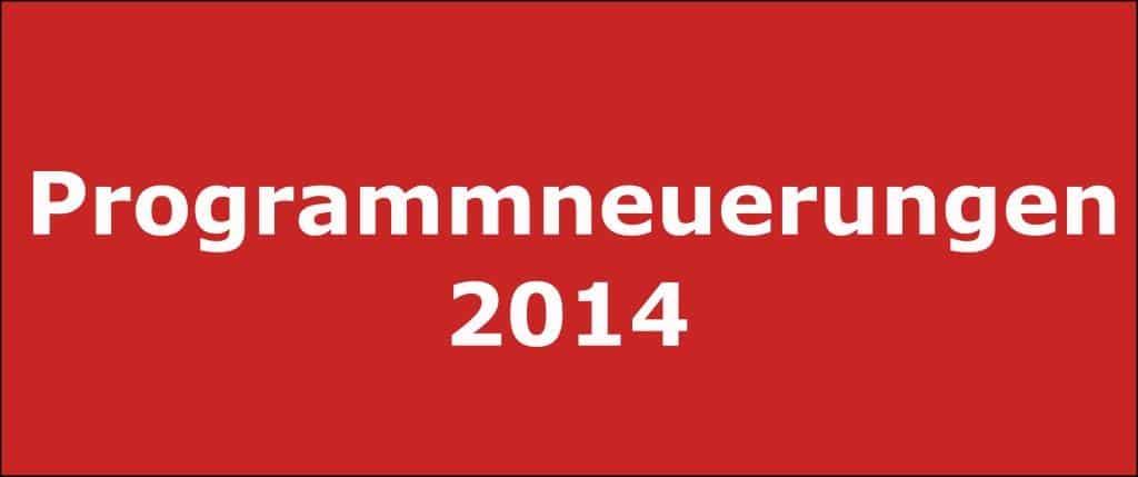 Programmneuerungen 2014