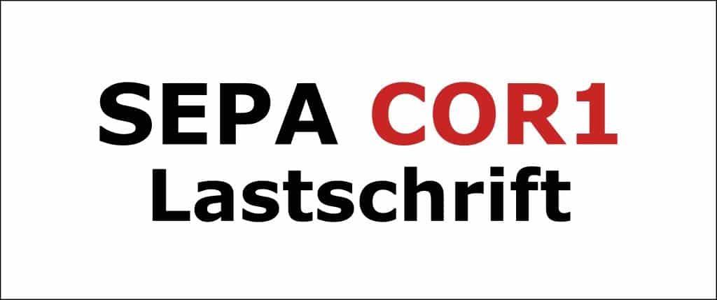 SEPA COR1 Lastschrift