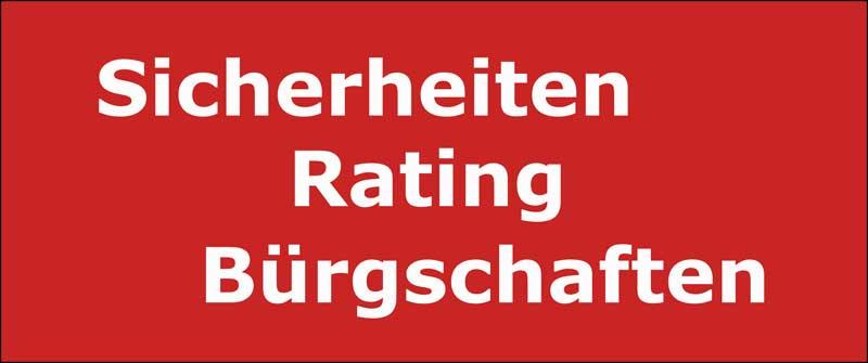 Sicherheiten Bürgschaften Rating