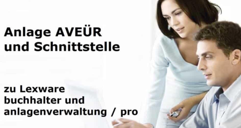 Anlage AVEÜR und Schnittstelle Lexware buchhalter