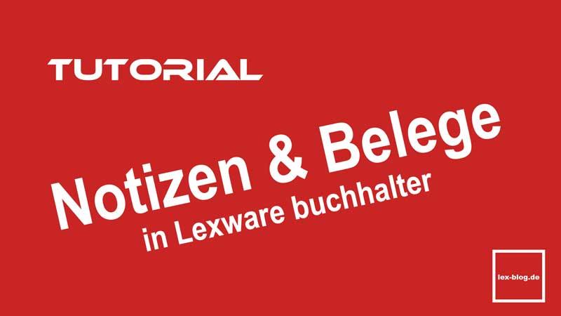 Tutorial Notizen und Belege in Lexware buchhalter