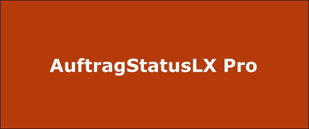 AuftragStatusLX Pro