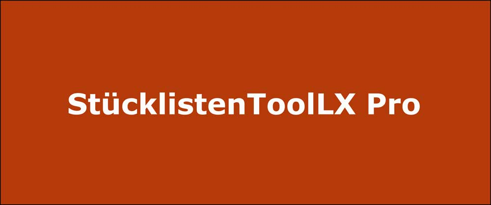 StücklistenToolLX Pro
